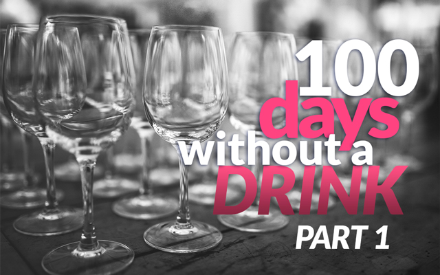 100 Days Without A Drink