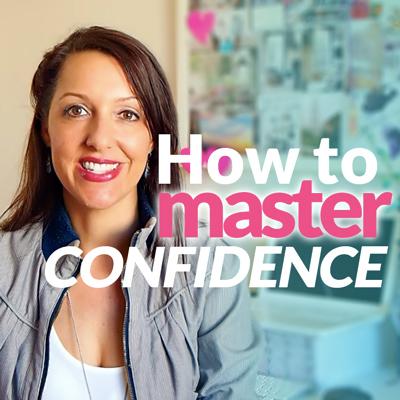 Mastering Confidence!