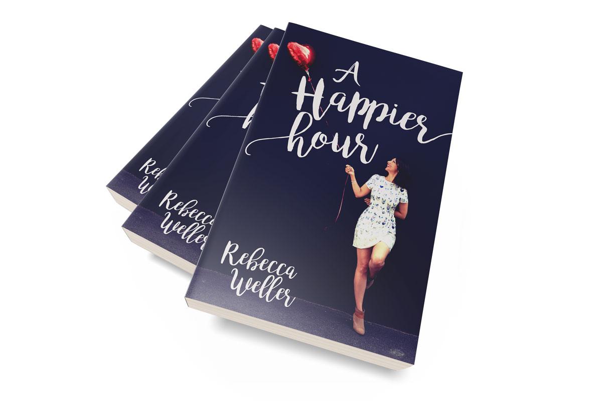 aHappierHour-ByRebeccaWeller-3-up-paperbackold